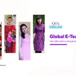 Khép lại chương trình học bổng Global E-Teacher cùng những giá trị QTS đã mang lại