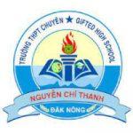 THPT chuyên Nguyễn Chí Thanh - Đak Nông