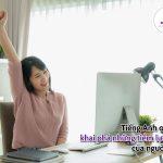 Tiếng Anh online khai phá những tiềm lực nào của người học