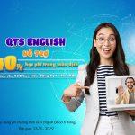 QTS ENGLISH Mạnh Tay Hỗ Trợ 40% Học Phí Cho Học Viên Trong Mùa Dịch Covid-19